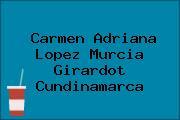 Carmen Adriana Lopez Murcia Girardot Cundinamarca