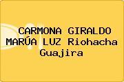 CARMONA GIRALDO MARÚA LUZ Riohacha Guajira