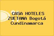 CASA HOTELES ZUETANA Bogotá Cundinamarca