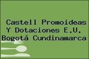 Castell Promoideas Y Dotaciones E.U. Bogotá Cundinamarca