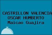 CASTRILLON VALENCIA OSCAR HUMBERTO Maicao Guajira