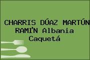 CHARRIS DÚAZ MARTÚN RAMµN Albania Caquetá