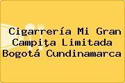 Cigarrería Mi Gran Campiþa Limitada Bogotá Cundinamarca