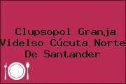 Clupsopol Granja Videlso Cúcuta Norte De Santander