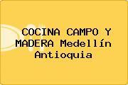 COCINA CAMPO Y MADERA Medellín Antioquia