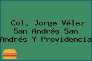 Col. Jorge Vélez San Andrés San Andrés Y Providencia
