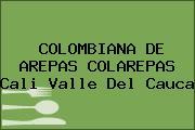 COLOMBIANA DE AREPAS COLAREPAS Cali Valle Del Cauca