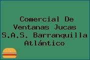 Comercial De Ventanas Jucas S.A.S. Barranquilla Atlántico