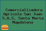 Comercializadora Agricola San Juan S.A.S. Santa Marta Magdalena