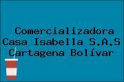 Comercializadora Casa Isabella S.A.S Cartagena Bolívar