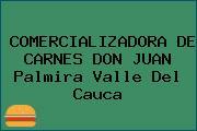 COMERCIALIZADORA DE CARNES DON JUAN Palmira Valle Del Cauca
