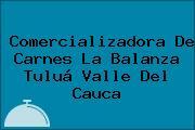 Comercializadora De Carnes La Balanza Tuluá Valle Del Cauca