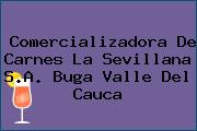 Comercializadora De Carnes La Sevillana S.A. Buga Valle Del Cauca