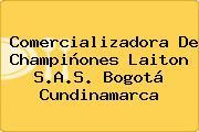 Comercializadora De Champiñones Laiton S.A.S. Bogotá Cundinamarca