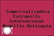 Comercializadora Extrapollo Internacional Medellín Antioquia
