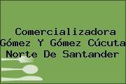 Comercializadora Gómez Y Gómez Cúcuta Norte De Santander