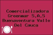 Comercializadora Greenmar S.A.S Buenaventura Valle Del Cauca