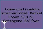 Comercializadora Internacional Market Foods S.A.S. Cartagena Bolívar