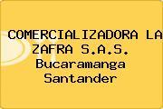 COMERCIALIZADORA LA ZAFRA S.A.S. Bucaramanga Santander