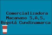 Comercializadora Macanaso S.A.S. Bogotá Cundinamarca