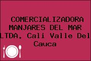 COMERCIALIZADORA MANJARES DEL MAR LTDA. Cali Valle Del Cauca