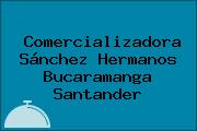Comercializadora Sánchez Hermanos Bucaramanga Santander