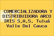 COMERCIALIZADORA Y DISTRIBUIDORA ARCO IRIS S.A.S. Tuluá Valle Del Cauca