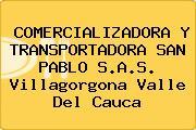 COMERCIALIZADORA Y TRANSPORTADORA SAN PABLO S.A.S. Villagorgona Valle Del Cauca