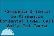 Compañía Oriental De Alimentos Coriental Ltda. Cali Valle Del Cauca