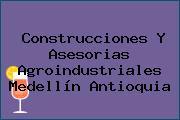 Construcciones Y Asesorias Agroindustriales Medellín Antioquia