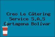 Creo Le Cátering Service S.A.S Cartagena Bolívar