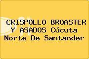 CRISPOLLO BROASTER Y ASADOS Cúcuta Norte De Santander