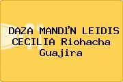 DAZA MANDµN LEIDIS CECILIA Riohacha Guajira