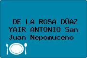 DE LA ROSA DÚAZ YAIR ANTONIO San Juan Nepomuceno