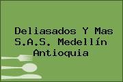 Deliasados Y Mas S.A.S. Medellín Antioquia