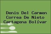 Denis Del Carmen Correa De Nieto Cartagena Bolívar
