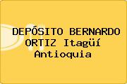 DEPÓSITO BERNARDO ORTIZ Itagüí Antioquia