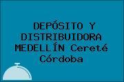 DEPÓSITO Y DISTRIBUIDORA MEDELLÍN Cereté Córdoba