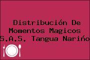 Distribución De Momentos Magicos S.A.S. Tangua Nariño