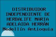 DISTRIBUIDOR INDEPENDIENTE DE HERBALIFE MARIA ADELAIDA HERRÁN Medellín Antioquia