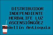 DISTRIBUIDOR INDEPENDIENTE HERBALIFE LUZ ASCENSIÓNGÓEZ Medellín Antioquia