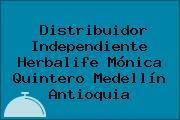 Distribuidor Independiente Herbalife Mónica Quintero Medellín Antioquia