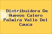 Distribuidora De Huevos Calero Palmira Valle Del Cauca