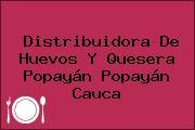 Distribuidora De Huevos Y Quesera Popayán Popayán Cauca