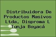 Distribuidora De Productos Masivos Ltda. Disproma L Tunja Boyacá
