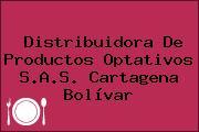 Distribuidora De Productos Optativos S.A.S. Cartagena Bolívar