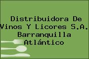 Distribuidora De Vinos Y Licores S.A. Barranquilla Atlántico