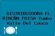 DISTRIBUIDORA EL RINCÒN PAISA Yumbo Valle Del Cauca