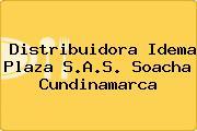 Distribuidora Idema Plaza S.A.S. Soacha Cundinamarca