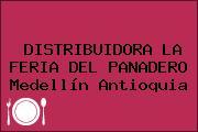 DISTRIBUIDORA LA FERIA DEL PANADERO Medellín Antioquia